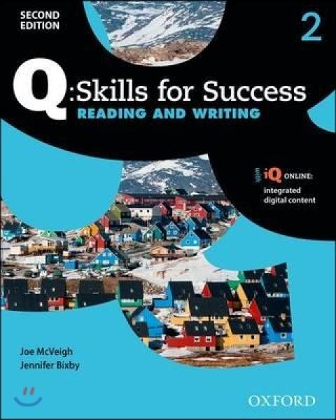 Q Skills for Success Reading and Writing 2 : Student Book, 2/E