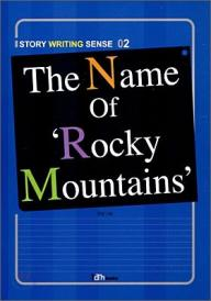 The Name of Rocky Mountains (STORY WRITING SENSE 02)