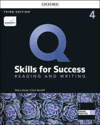 Q Skills for Success Reading and Writing 4 : Student Book, 3/E
