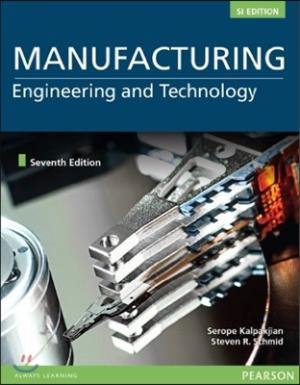 Manufacturing Engineering and Technology (7-SI Edition)
