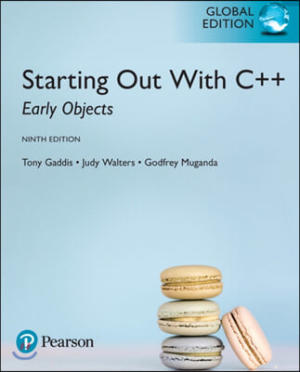 Starting Out with C++ : Early Objects, 9/E
