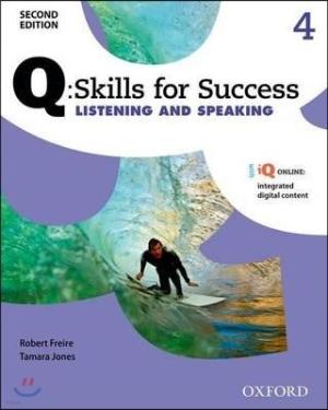 Q Skills for Success Listening and Speaking 4 : Student Book, 2/E
