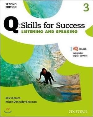 Q Skills for Success Listening and Speaking 3 : Student Book, 2/E /Skills for Success