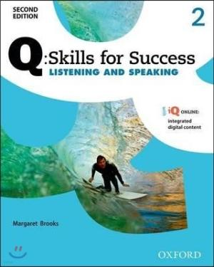 Q Skills for Success Listening and Speaking 2 : Student Book, 2/E